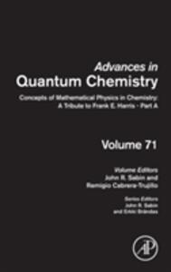 Concepts of Mathematical Physics in Chemistry: A Tribute to Frank E. Harris - Part A - cover
