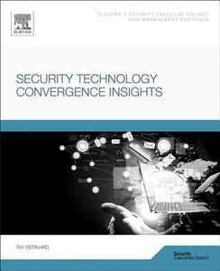 Security Technology Convergence Insights - Ray Bernard - cover
