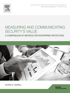 Foto Cover di Measuring and Communicating Security's Value, Ebook inglese di George Campbell, edito da Elsevier Science