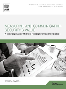 Ebook in inglese Measuring and Communicating Security's Value Campbell, George