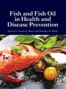 Fish and Fish Oil in Health and Disease Prevention - cover