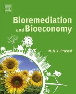 Foto Cover di Bioremediation and Bioeconomy, Ebook inglese di  edito da Elsevier Science