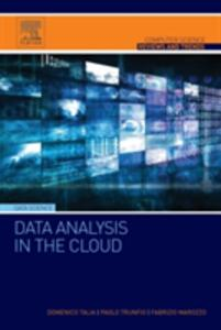 Data Analysis in the Cloud: Models, Techniques and Applications - Domenico Talia,Paolo Trunfio,Fabrizio Marozzo - cover