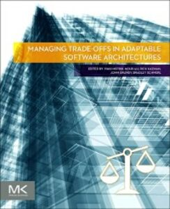 Ebook in inglese Managing Trade-offs in Adaptable Software Architectures -, -
