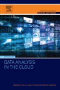 Ebook in inglese Data Analysis in the Cloud Marozzo, Fabrizio , Talia, Domenico , Trunfio, Paolo