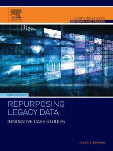 Ebook in inglese Repurposing Legacy Data Berman, Jules J.