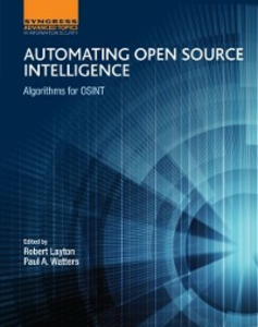 Ebook in inglese Automating Open Source Intelligence Layton, Robert , Watters, Paul A