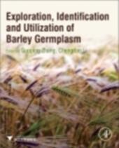 Exploration, Identification and Utilization of Barley Germplasm