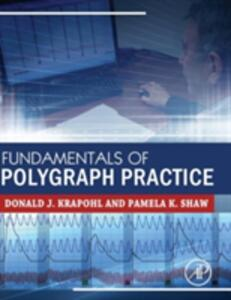 Fundamentals of Polygraph Practice - Donald Krapohl,Pamela Shaw - cover