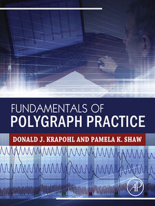 Ebook in inglese Fundamentals of Polygraph Practice Krapohl, Donald , Shaw, Pamela