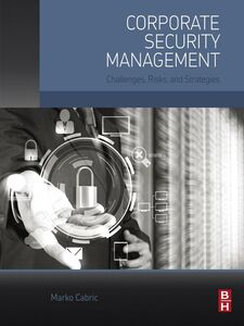 Ebook in inglese Corporate Security Management Cabric, Marko