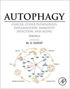 Autophagy: Cancer, Other Pathologies, Inflammation, Immunity, Infection, and Aging: Volume 8Human Diseases - cover