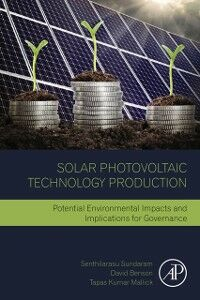 Foto Cover di Solar Photovoltaic Technology Production, Ebook inglese di AA.VV edito da Elsevier Science