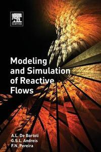 Modeling and Simulation of Reactive Flows - De A. L. Bortoli,Greice Andreis,Felipe Pereira - cover