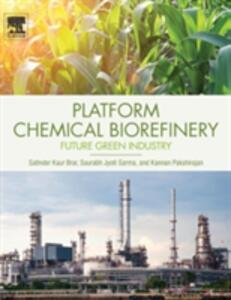 Platform Chemical Biorefinery: Future Green Chemistry - cover