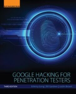Foto Cover di Google Hacking for Penetration Testers, Third Edition, Ebook inglese di AA.VV edito da Elsevier Science