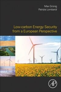 Foto Cover di Low-carbon Energy Security from a European Perspective, Ebook inglese di  edito da Elsevier Science