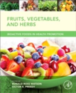 Ebook in inglese Fruits, Vegetables, and Herbs -, -