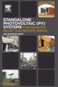 Standalone Photovoltaic (PV) Systems for Disaster Relief and Remote Areas - Salahuddin Qazi - cover