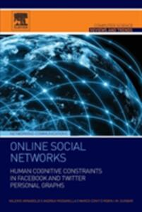 Online Social Networks: Human Cognitive Constraints in Facebook and Twitter Personal Graphs - Valerio Arnaboldi,Andrea Passarella,Marco Conti - cover