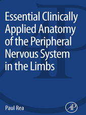 Essential Clinically Applied Anatomy of the Peripheral Nervous System in the Limbs
