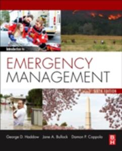 Introduction to Emergency Management - George Haddow,Jane Bullock,Damon P. Coppola - cover