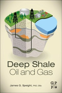 Ebook in inglese Deep Shale Oil and Gas Speight, James G.