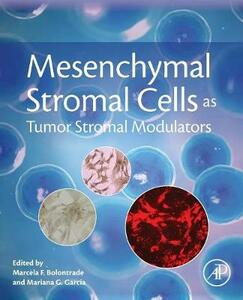 Mesenchymal Stromal Cells as Tumor Stromal Modulators - cover