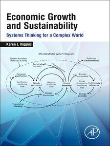 Foto Cover di Economic Growth and Sustainability, Ebook inglese di Karen L. Higgins, edito da Elsevier Science