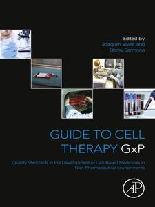 Ebook in inglese Guide to Cell Therapy GxP Carmona, Gloria , Vives, Joaquim
