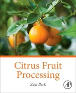 Ebook in inglese Citrus Fruit Processing Berk, Zeki
