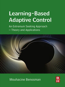 Ebook in inglese Learning-Based Adaptive Control Benosman, Mouhacine