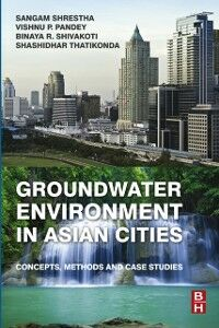 Foto Cover di Groundwater Environment in Asian Cities, Ebook inglese di  edito da Elsevier Science