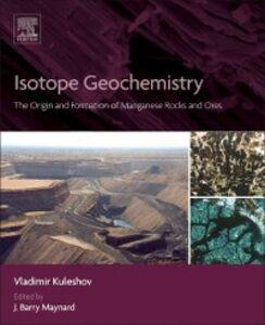 Foto Cover di Isotope Geochemistry, Ebook inglese di Vladimir Kuleshov, edito da Elsevier Science