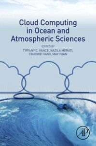 Ebook in inglese Cloud Computing in Ocean and Atmospheric Sciences -, -