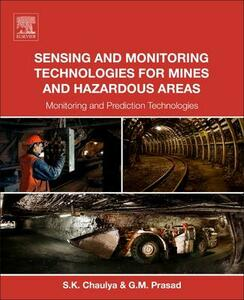 Sensing and Monitoring Technologies for Mines and Hazardous Areas: Monitoring and Prediction Technologies - Swadesh Chaulya,G. M. Prasad - cover