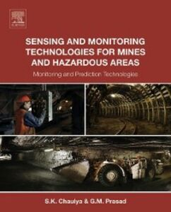Ebook in inglese Sensing and Monitoring Technologies for Mines and Hazardous Areas Chaulya, Swadesh , Prasad, G. M.