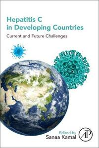Hepatitis C in Developing Countries: Current and Future Challenges - cover
