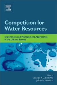 Competition for Water Resources: Experiences and Management Approaches in the US and Europe - cover