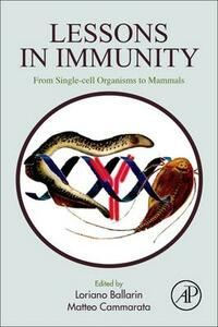 Lessons in Immunity: From Single-cell Organisms to Mammals - cover