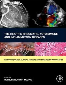 The Heart in Rheumatic, Autoimmune and Inflammatory Diseases: Pathophysiology, Clinical Aspects and Therapeutic Approaches - cover