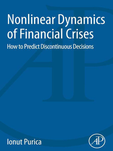 Ebook in inglese Nonlinear Dynamics of Financial Crises Purica, Ionut