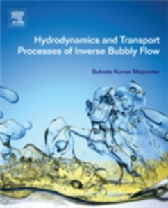 Ebook in inglese Hydrodynamics and Transport Processes of Inverse Bubbly Flow Majumder, Subrata Kumar