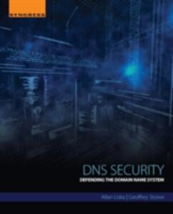 DNS Security: Defending the Domain Name System - Allan Liska,Geoffrey Stowe - cover
