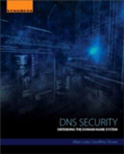 Ebook in inglese DNS Security Liska, Allan , Stowe, Geoffrey