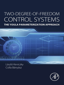 Ebook in inglese Two-Degree-of-Freedom Control Systems Banyasz, Cs. , Kevickzy, László