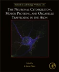 Ebook in inglese Neuronal Cytoskeleton, Motor Proteins, and Organelle Trafficking in the Axon