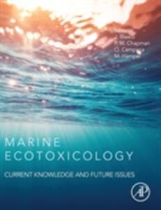 Marine Ecotoxicology: Current Knowledge and Future Issues - cover