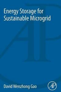 Energy Storage for Sustainable Microgrid - David Wenzhong Gao - cover