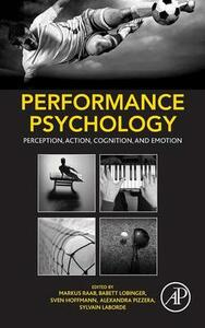 Performance Psychology: Perception, Action, Cognition, and Emotion - cover